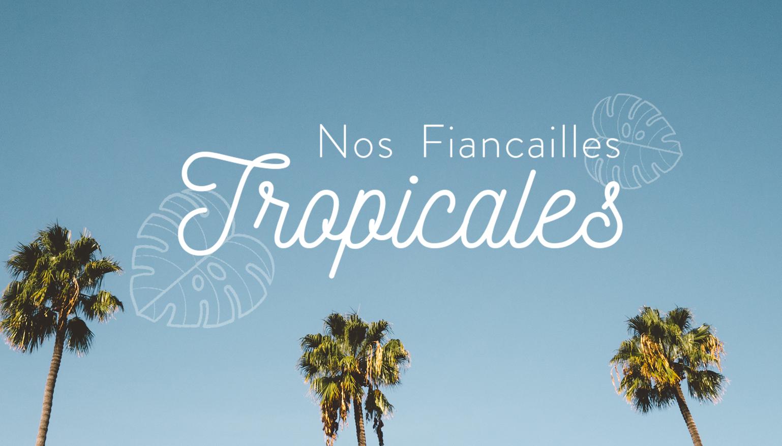 Fiançailles tropicales